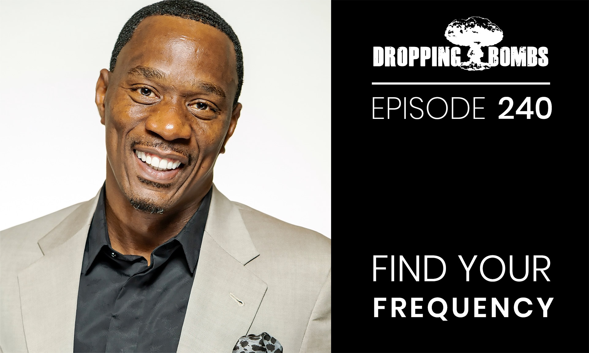 Henry Kellem. Find Your Frequency. Episode 240 with The Real Brad Lea (TRBL)